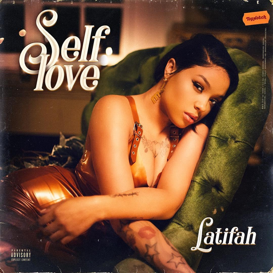 Latifah Self Love