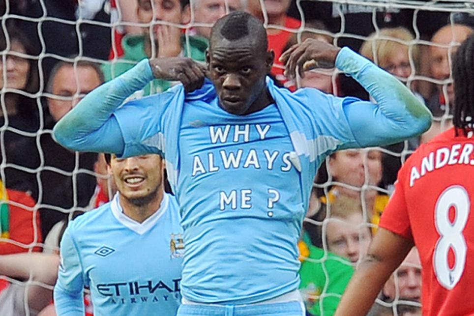 Mario Balotelli why always me?